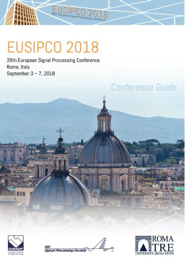 Copertina di EUSIPCO 2018 - 26th European Signal Processing Conference, Rome, Italy, Sept. 3 - Sept 7, 2018