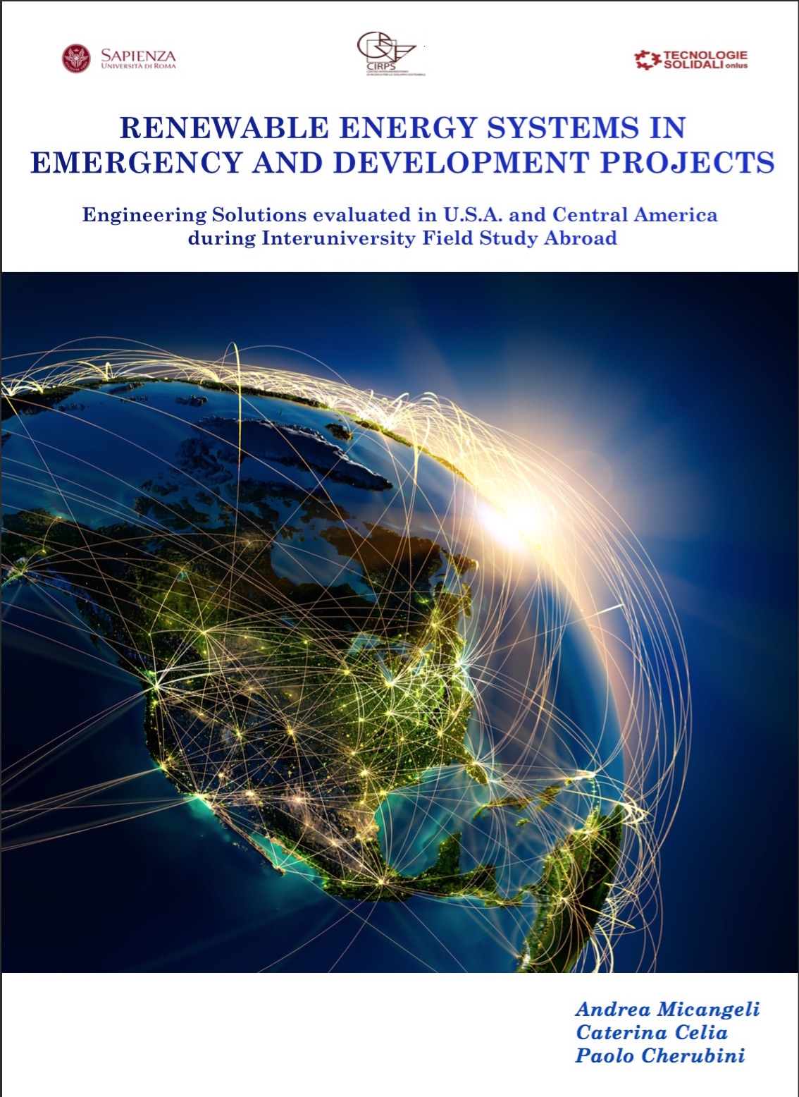 Copertina di Renewable energy systems in emergency and development projects. Engineering solutions evaluated in Central America during interuniversity field study abroad